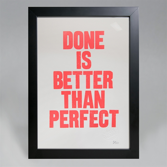 Done is better than perfect poster. Limited edition.