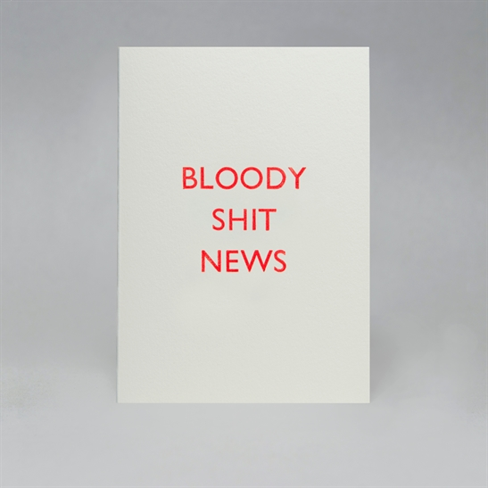 Bloody shit news