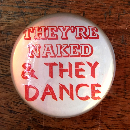They're naked and they dance