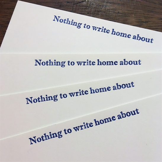 Nothing to write home about - writing paper